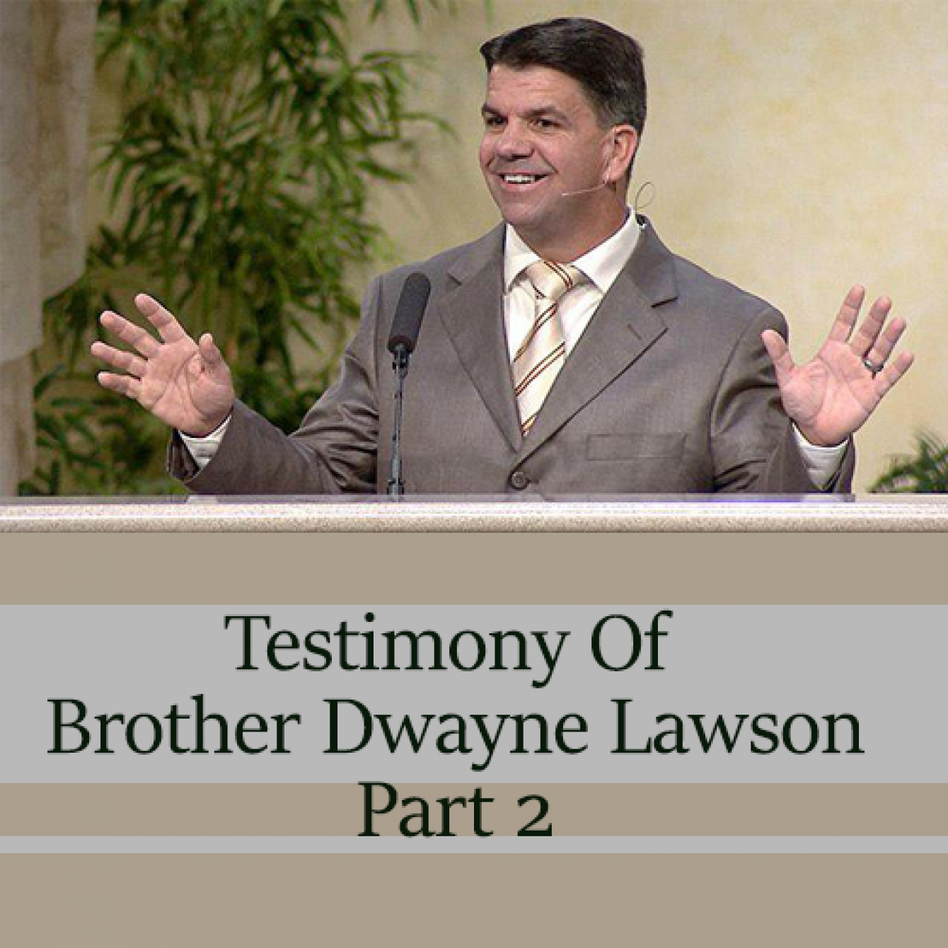 Brother Dwayne Lawson Part 2